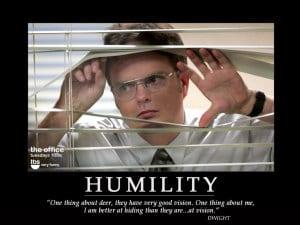Humility_Dwight_041520080141